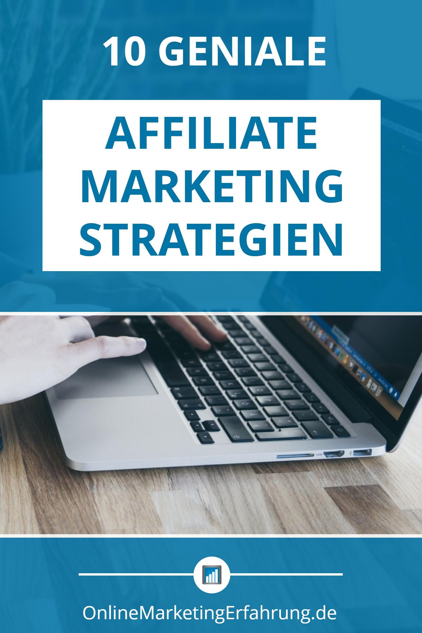 Affiliate Marketing Strategien